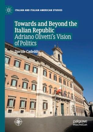 Cadeddu - Towards and Beyond the Italian Republic Palgrave Macmillan (2021)